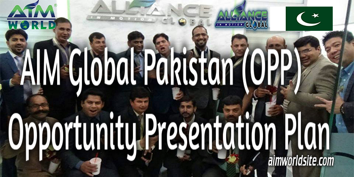 AIM Global Pakistan Opp Opportunity Presentation Plan
