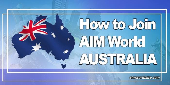 How to Join AIM World Australia