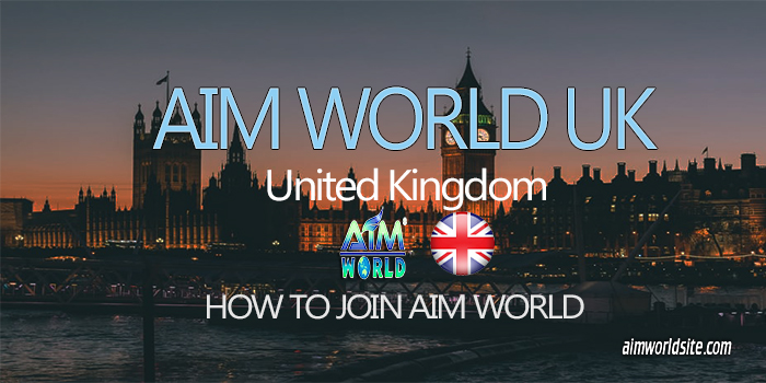 How to join AIM World UK United Kingdom