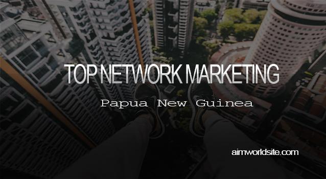 Top Network Marketing Company in Papua New Guinea