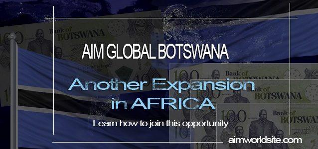 How To Join AIM Global Botswana To Gain Financial Freedom