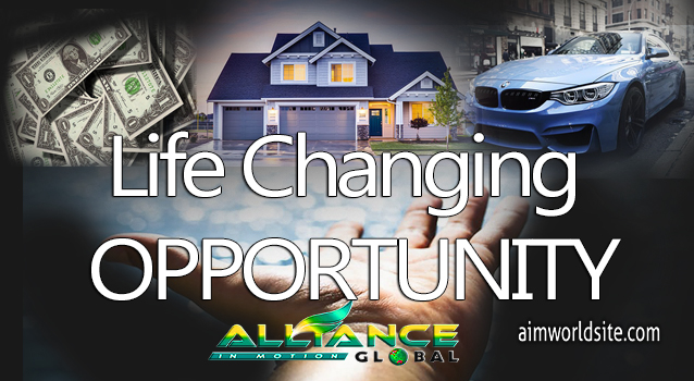 Why AIM Global is A Life Changing Opportunity