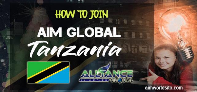 How To Join AIM Global Tanzania – Be A Pioneer In Tanzania