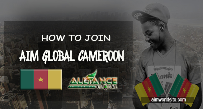 How to Join AIM Global Cameroon