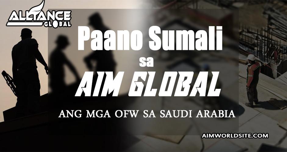 Paano Sumali SA AIM Global Sa Saudi Arabia