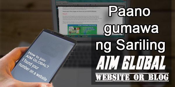Paano Gumawa Ng AIM Global Website Na Magagamit Sa Online Marketing