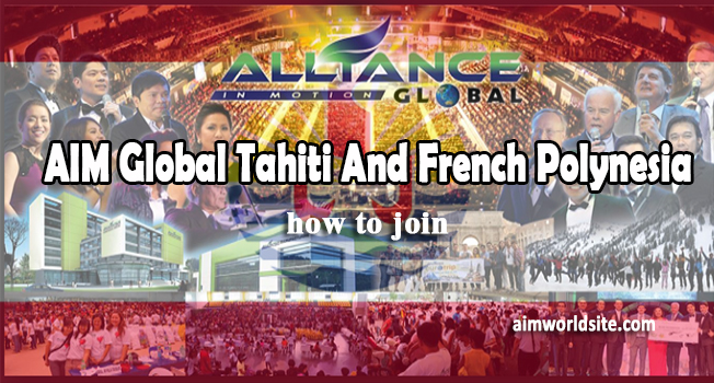 AIM Global Tahiti And French Polynesia